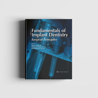 Fundamentals of Implant Dentistry - Surgicals Principles